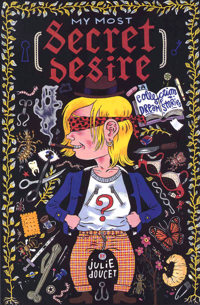 My most secret desire por Julie Doucet