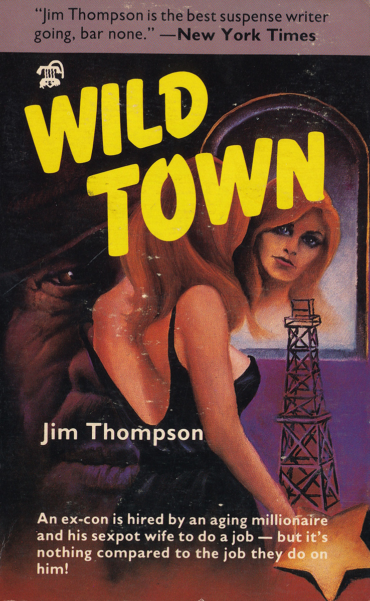 Jim Thompson, wild town