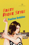 party padre style paulino ordonez
