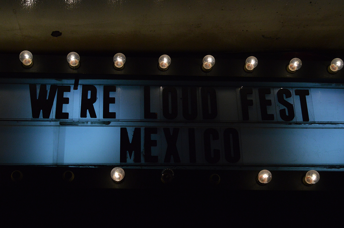 we re loud fest mexico
