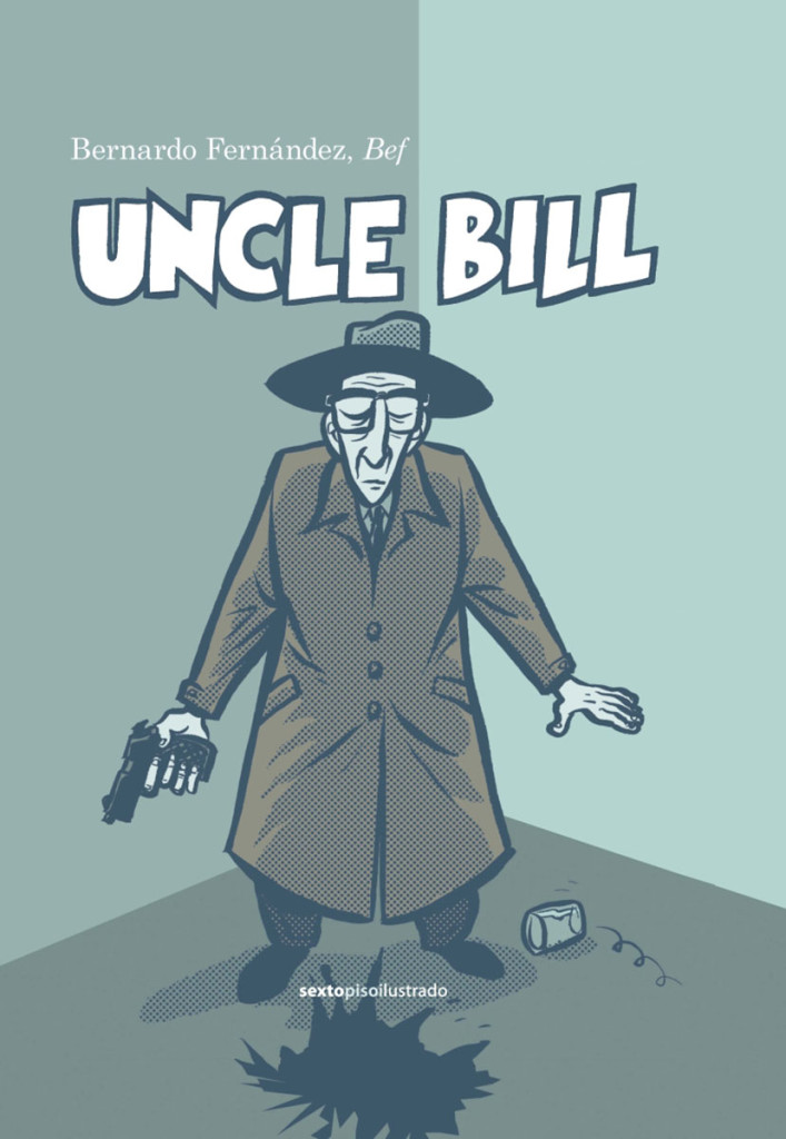 UNCLE BILL, LA NOVELA GRÁFICA DE BEF