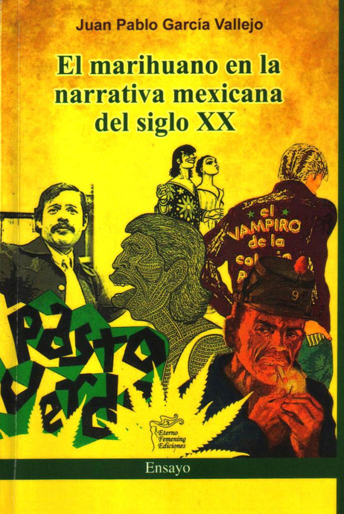 EL MARIHUANO EN LA NARRATIVA MEXICANA DEL SIGLO XX