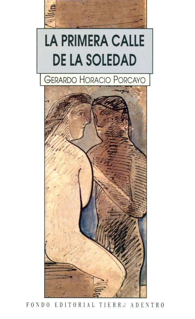 La primera calle de la soledad, Horacio Porcayo