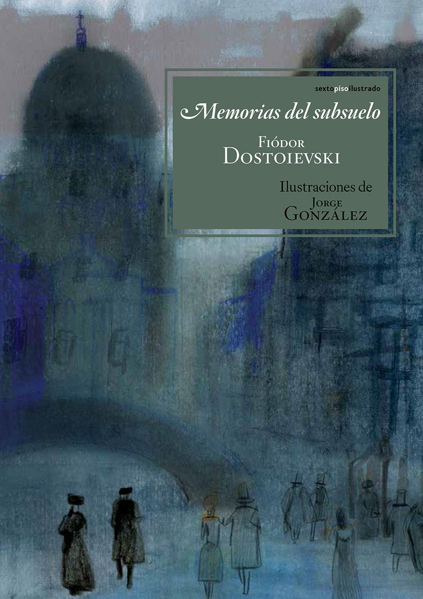 Memorias del subsuelo - DOSTOIEVSKI