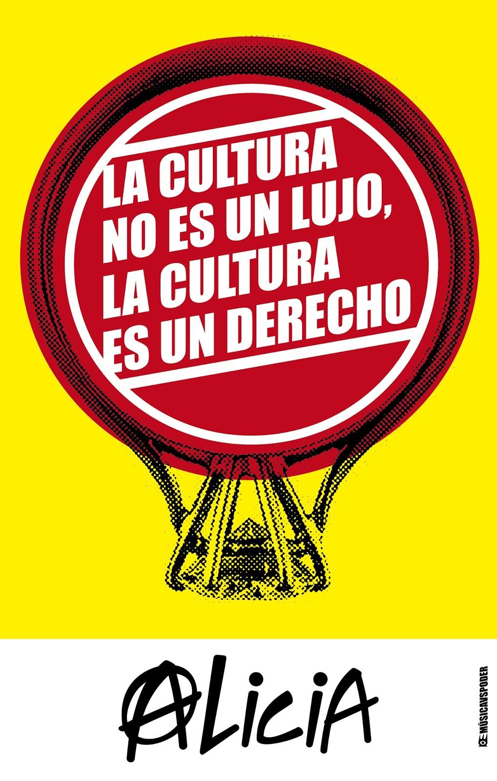 La cultura no es un lujo, la cultura es un derecho