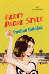 party padre style paulino ordonez