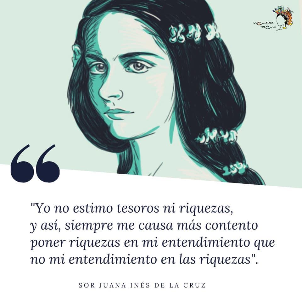 nuestras voces, mujeres mexicanas, mujeres, Sor Juana Inés de la Cruz