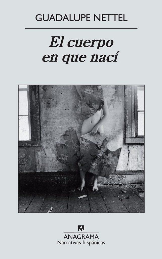 Guadalupe Netter, El cuerpo en que nací, literatura mexicana