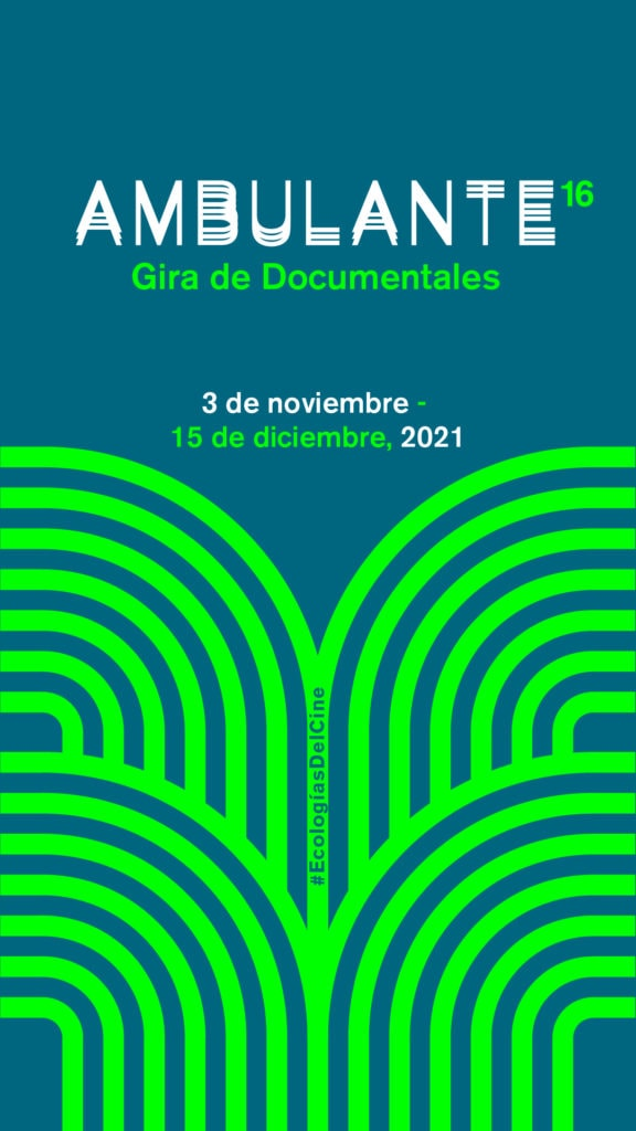 Ambulante, cartel gira de documentales 2021